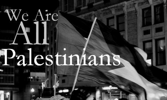 we-are-all-palestinians